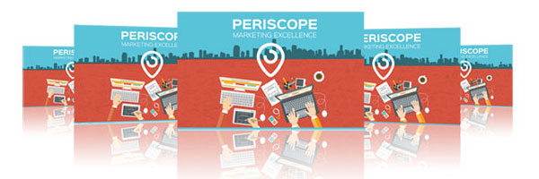 periscope marketing exellence